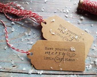 10 x Rustic Christmas gift tags,  'Have yourself a merry little Christmas ' with white/red twine .Handstamped
