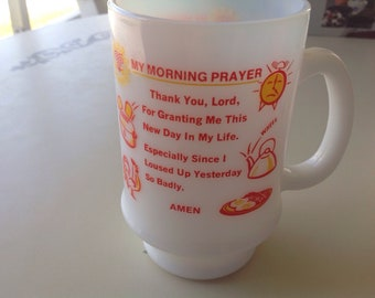 My Morning Prayer Cup Milk Glass