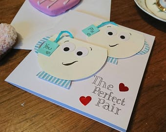You and Me - The Perfect Pair Greetings Cards