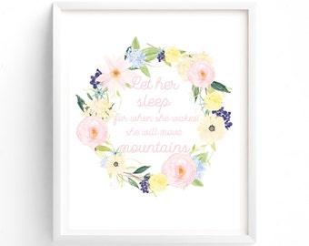 Nursery Prints, Let Her Sleep Printable Digital Print Art , Quote, Blue Yellow Pink florals