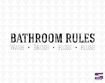Merveilleux Bathroom Rules   Wash Brush Floss Flush   SVG, PDF, JPEG, Cricut Download