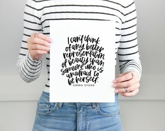 Calligraphy Print | Self Love Print | Be Yourself Print | Unique Print | Emma Stone Quote | Typography | Motivational | Inspirational