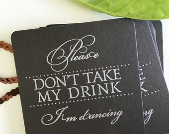 Please Don't Take My Drink Coasters, Wedding Coasters, For Drinks, Letterpress Coasters, Wedding Favors, Wedding Silver Coasters, Silver