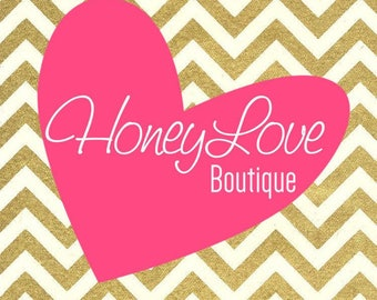 NEXT DAY RUSH Processing for HoneyLove Boutique