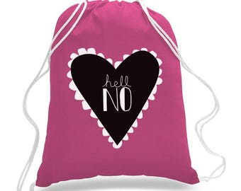 "Raspberry ""Hell No"" Drawstring Tote Bag"