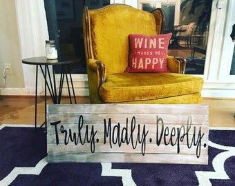 Truly. Madly. Deeply. Wooden Plank Sign