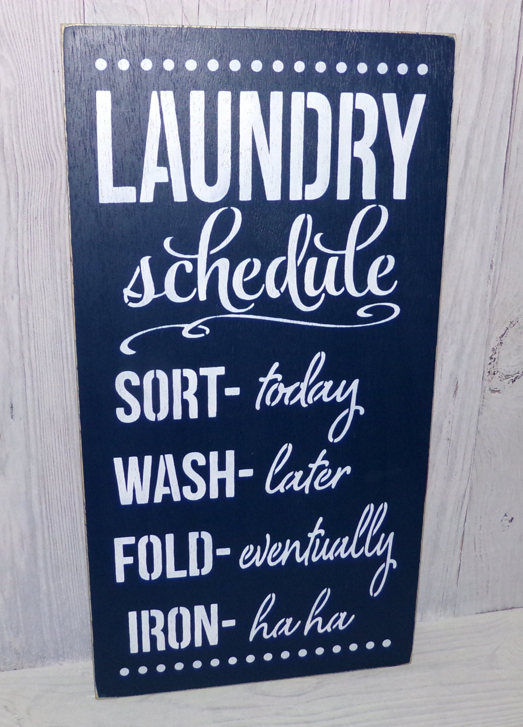 Funny Laundry Signs Laundry Schedule Iron Ha Ha Laundry Room Sign Laundry Sign