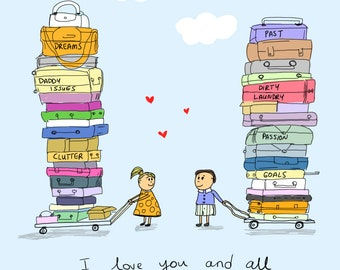 Love The Baggage You Come With - Anniversary Greeting Card- A6 Card