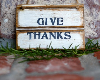 Give Thanks Sign - Rustic & Distressed on Reclaimed Wood