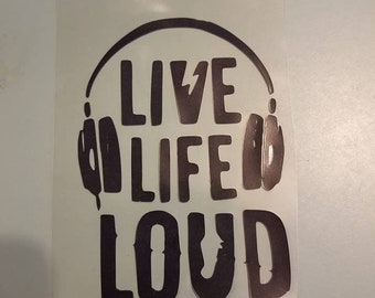 Music,Live Life Loud decal,Music Vinyl Decal, Headphones Decal,Music Decal,Car Decal,Laptop Decal,Notebook Decal,Mirror Decal,Decal
