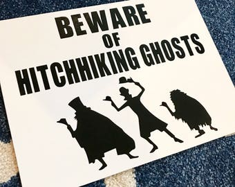 Haunted Mansion, Disney Halloween, Beware of Hitchhiking Ghosts, Disneyland, Disney World, Disney Sign, Foolish Mortals