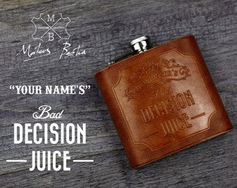 """Bad Decision Juice """"Your Brand"""" Custom embossed leather hip flask - 6oz Hand crafted"""