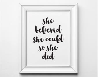She Believed She Could So She Did Wall Art, Black and White Art Print, Printable Poster, Motivational Poster, Inspirational Print, Printable