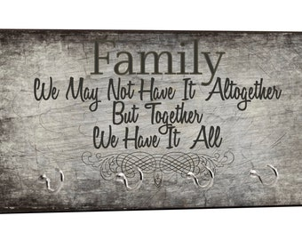 "Family..Together We Have It All Quote on Grunge Print - 5"" by 11"" Key Hanger Household Decoration with Four Hooks"
