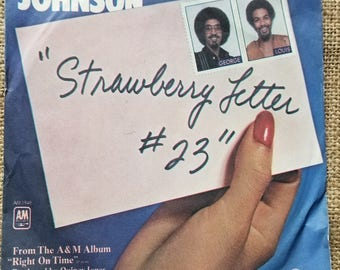 The Brothers Johnson Strawberry Letter #23 Dancin' and Prancin' George Johnson, Louis Johnson, Shuggie Otis -a