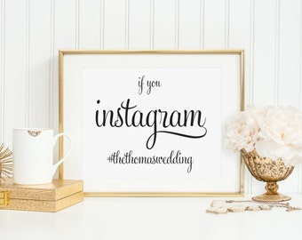 If you Instagram sign, Wedding Instagram Hashtag Sign, Wedding Hashtag sign, Wedding Instagram Sign,  Social Media Wedding Sign, WFS04