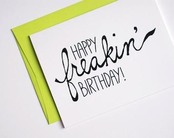 Birthday Card - Funny Birthday Card - Happy Freakin' Birthday - Neon Green