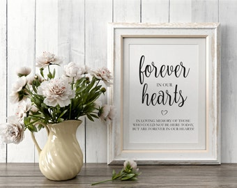 Forever In Our Hearts Sign, In Loving Memory Sign, Wedding Signs, Memorial Table Sign, Memory Sign, Wedding Printables, Instant Download