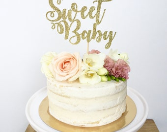 Sweet Baby Cake Topper-Baby Shower-Glitter Cake Topper-Gender Reveal Party-Gender Neutral Shower Cake Topper