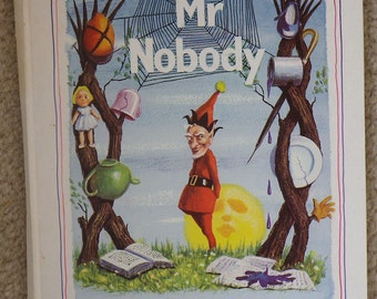 Mr Nobody, Written and Illustrated by Edward Pagram, Not Dated
