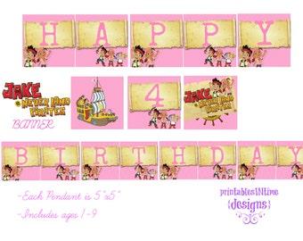 Jake & Neverland Pirates Birthday Banner - Girl Banner - Instant download
