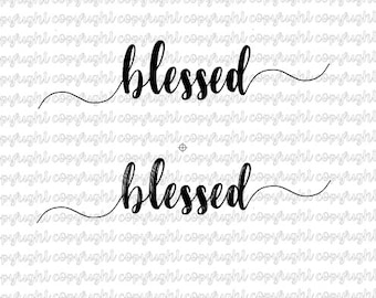 Blessed SVG file- silhouette cut files- cameo- cricut-