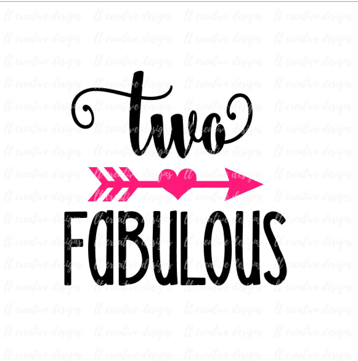 Two Fabulous SVG Two SVG Second Birthday Svg Cricut Files