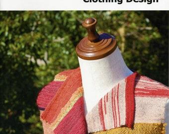 Beginners' SAORI Clothing Design Book - SAORI weaving and clothing design, easy to make clothing from handwoven textiles