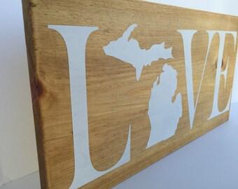 Handmade Love Michigan Sign - Love - State Love Sign - Mitten State Sign - Michigan Wall Hanging - Great Lakes Sign