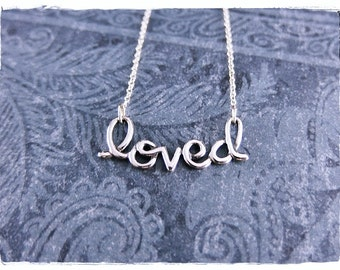 Silver Loved Necklace - Sterling Silver Loved Charm on a Delicate Sterling Silver Cable Chain or Charm Only