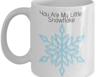 You Are My Little Snowflake