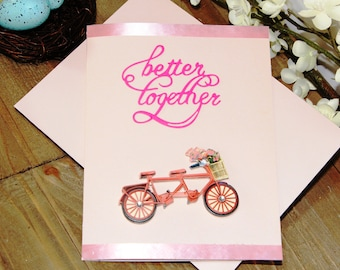 Handmade Wedding Card, Better Together, Bicycle Built for Two, Pink, Ribbon, Anniversary, Blank Inside, Free US Shipping
