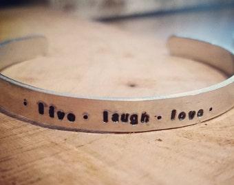 "live.laugh.love  Mantra Aluminum cuff bracelet 1/4"""