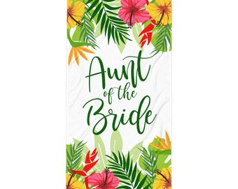 Wedding Beach Towel - Aunt of the Bride Tropical Wedding beach Towel | Aunt of the Bride | Aunt Wedding Gift | Bride Beach Towel, Wedding