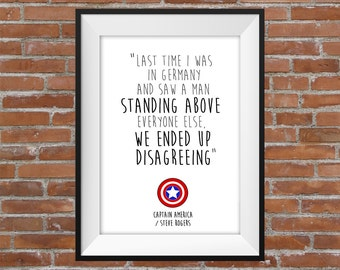 Saw A Man Standing Above Everyone Else, We Ended Up Disagreeing - Captain America / Steve Rogers Avengers Quote - Typographic Digital Print