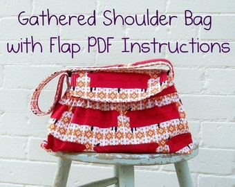Gathered Shoulder Bag PDF Instructions  -- -- EASY