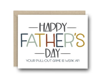 Fathers Day Card From Wife - Your Pull Out Game Is Weak AF - Card For Husband, Card From Wife, Funny Dad Card, New Dad Card