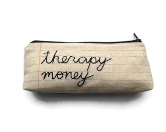 Therapy Money Bag - Makeup Case - Wellness - Massage Money - Spa or Pedicure - Handmade Zipper Pouch -Notebook Paper Fabric - Toiletry Bag