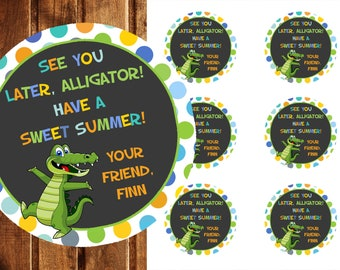 End of School Year Favor Tag, Last Day of school tags, PRINTABLE Last Day of School Labels, Classroom Favors, See you later Alligator tag