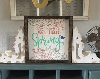 Hello spring, home decor, wood sign, one of a kind style, spring boho flowers, spring decor, well hello spring