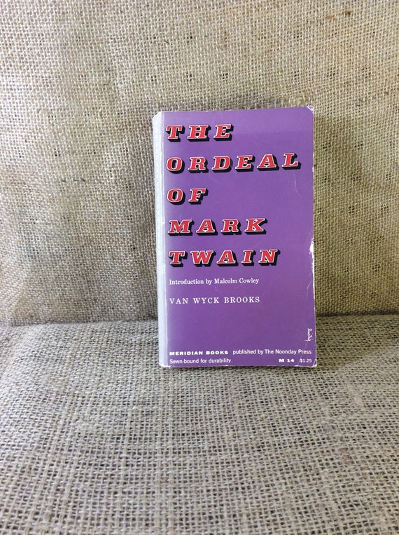 The Ordeal of Mark Twain by Van Wyck Brooks 1955, vintage soft cover book, purple book decor, vintage book decor, an American classic, gifts