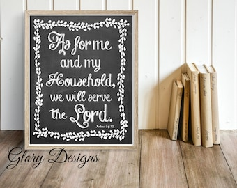 Printable, Wall Decor, Bible Verse wall art, Scripture art, As for me and my house we will serve the Lord print, Joshua 24:15 printable