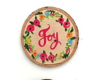 Peace, Joy, Love Wood Slice Art, uplifting art, happy paintings, home decor, painted wood art, gallery wall