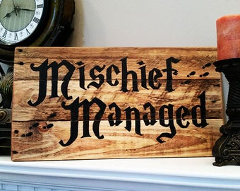 Harry Potter Mischief Managed Reclaimed Wood Sign, Rustic Wood Sign, Rustic Decor, Pallet Wood Sign