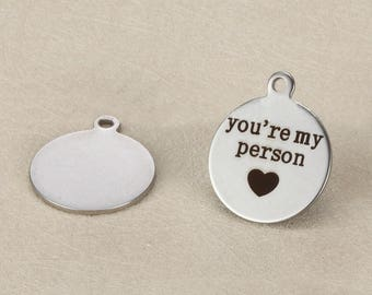 """5pcs """"you're my person""""18 mm stainless steel engraving pendants,DIY stainless steel fittings,A0294"""