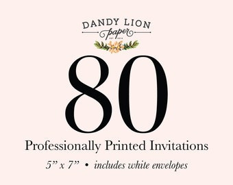 80 Professionally Printed Invitations (Free Shipping)