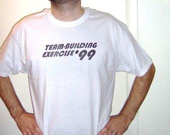 Team Building exercice 99 T Shirt