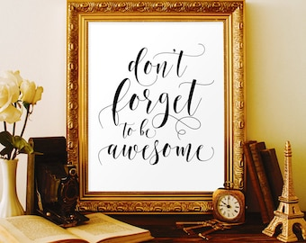 Dont forget to be awesome Office wall art Office wall decor Office art Chic office decor Office printable New office artwork Cubicle decor