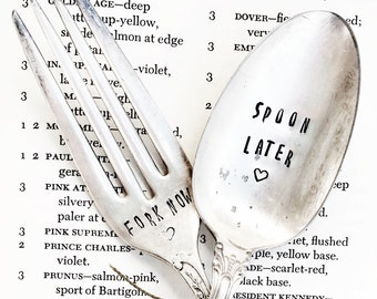 Fork Now, Spoon Later, Hand Stamped Spoon, Hand Stamped Fork, Naughty Gifts