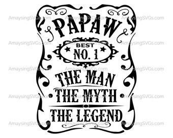 PaPaw Man Myth Legend svg Fathers Day svg Grandfather svg Pawpaw Tshirt svg Fathers day tshirt svg Fathers Day gift svg Best Grandad svg